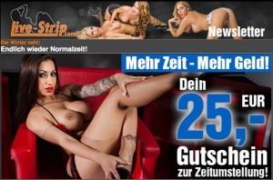 LiveStrip Newsletter mit 25 € GutscheinLiveStrip Newsletter mit 25 € Gutschein